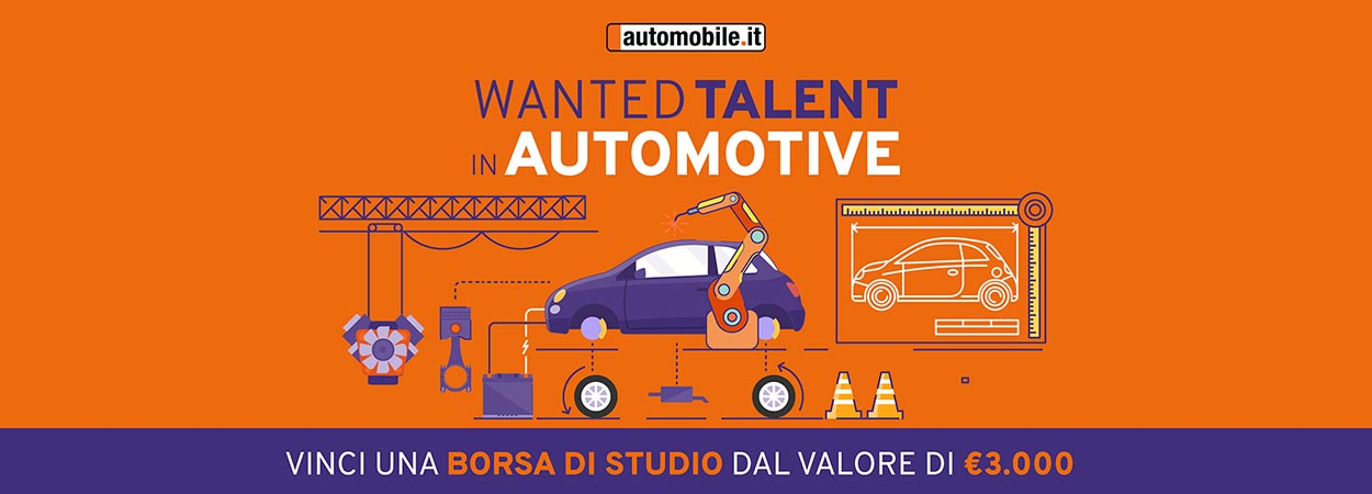 """Wanted Talent in Automotive"": al via la 4a edizione della borsa di studio di automobile.it"